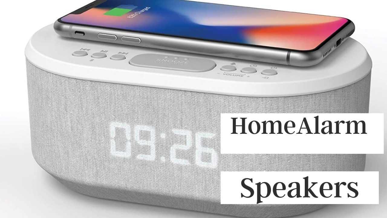 Best Home Alarm Speakers